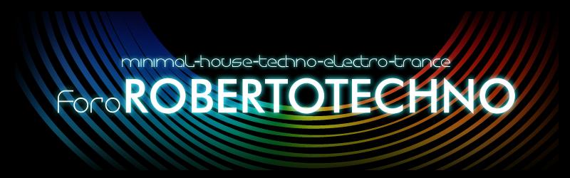 Foro Roberto Techno