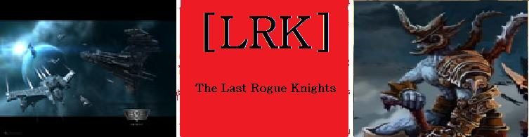The Last Rogue Knights
