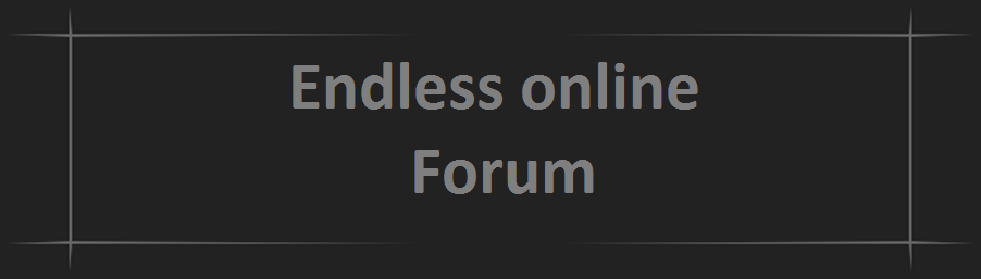 Endless online Forum For Every Body!!