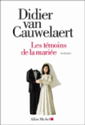 [Van Cauwelaert, Didier] Les témoins de la mariée Cauwel10