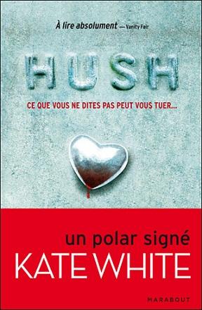 [White, Kate] Hush Hush210