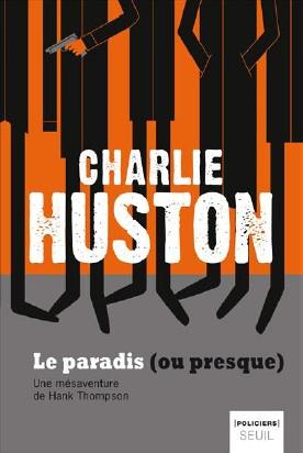 [Huston, Charlie] Le paradis (ou presque) Huston13