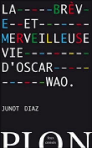 [Diaz, Junot] La brève et merveilleuse vie d'Oscar Wao Wao210