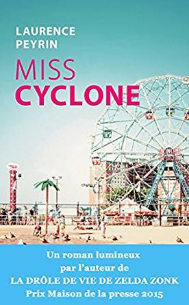 Miss cyclone et autres romans de Laurence Peyrin Img_0021