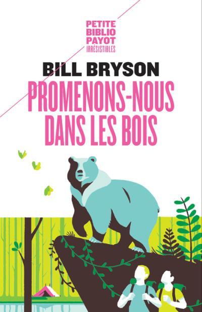 Promenons-nous dans les bois et autres œuvres de Bill Bryson Img_1316