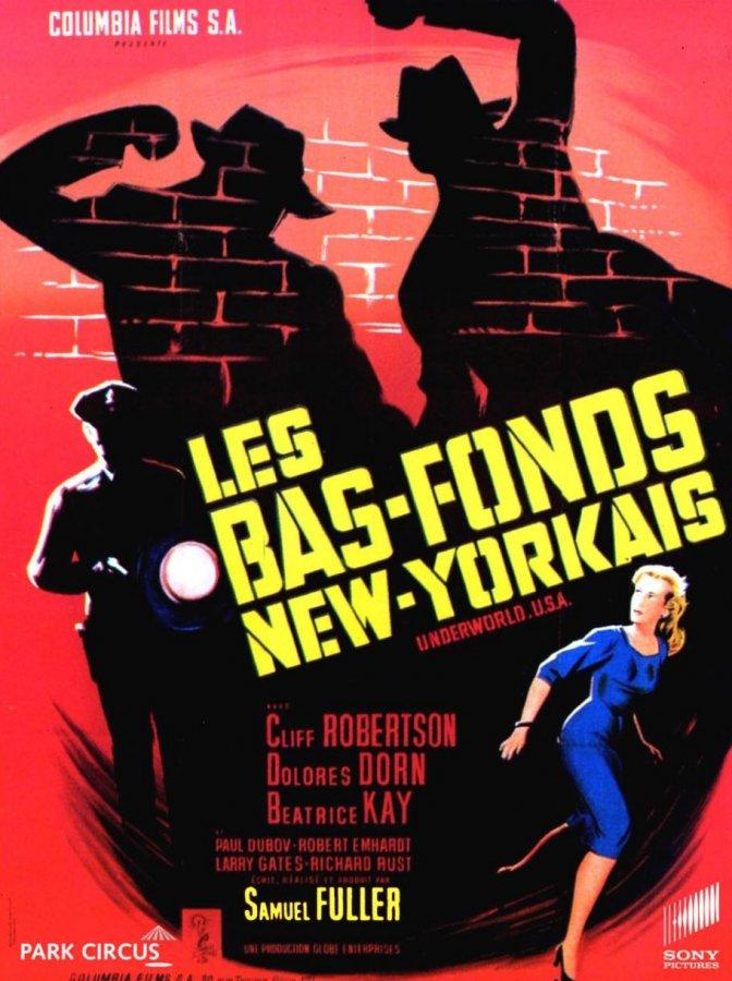 Les Bas-fonds new-yorkais. Underworld U.S.A. 1960. Samuel Fuller. Bas_fo10