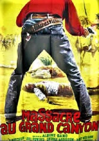 Massacre au Grand Canyon . 1963 . Albert Band et Sergio Corbucci . Index10