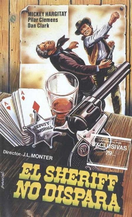 Le shérif ne tire pas . Lo sceriffo che non spara . 1965 . Jose-Luis Monter et Renato Polselli Sherif10