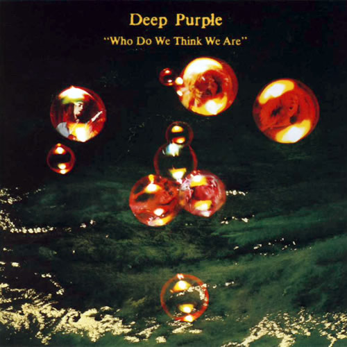 "DEEP PURPLE ""WHO DO WE THINK WE ARE Deeppu10"