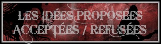 HISTORIIQUE DES IDÉES ACCEPTÉES/REFUSÉES &&' RÉALISÉES Idaes10
