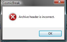 Archive header is incorrect << How to fix this ?? Erro10
