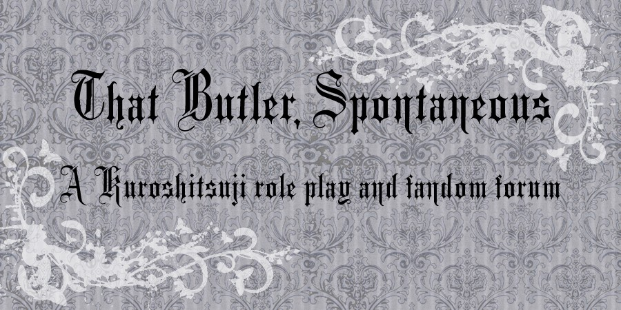 That Butler, Spontaneous