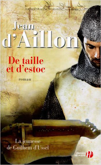 [Aillon, Jean d'] Série Guilhem d'Ussel - De taille et d'estoc De_tai10
