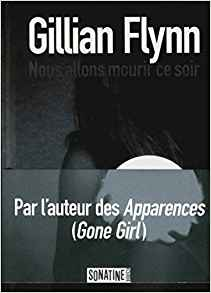 [Flynn, Gillian] Nous allons mourir ce soir Gillia10