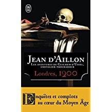 [Aillon, Jean d'] - Série Guilhem d'Ussel - Londres 1200 Ussel_10
