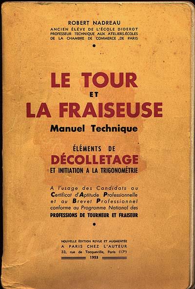 """le """"Nadreau"""": le tour et la fraiseuse Nadrau10"""