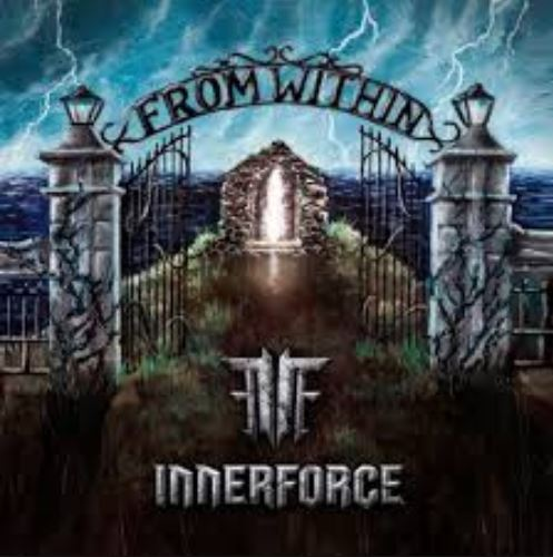 """INNERFORCE  """"From Within""""  (Power Metal - SEPT 2017) Fff10"""