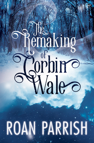 PARRISH Roan - The remaking of Corbin Wale 36359410