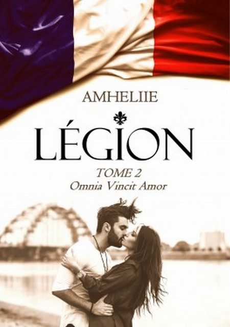 AMHELIIE - LEGION - Tome 2 : Omnia Vincit Amor Legion10