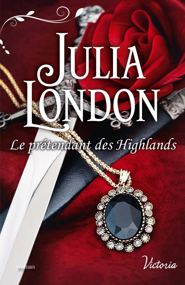 LONDON Julia - LES MARIES ECOSSAIS - Tome 2 : Le prétendant des Highlands 97822810