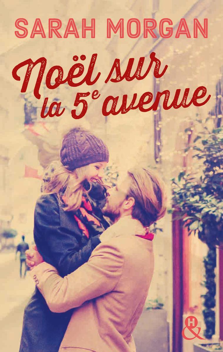 MORGAN Sarah - Coup de foudre à Manhattan - Tome 3 : Noël sur la 5e avenue Noel-s10