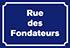 Rue des Fondateurs