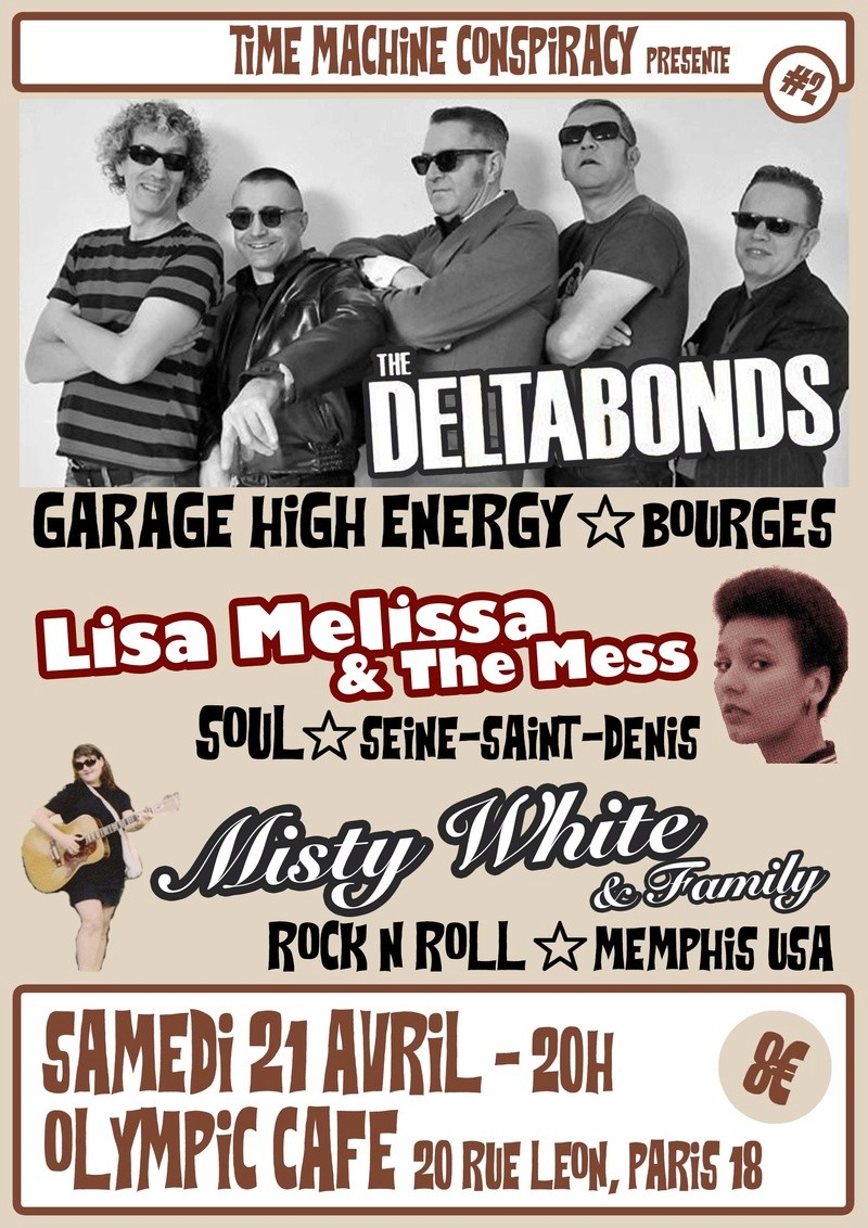 The Deltabonds + Lisa Melissa & The Mess + Misty White & Family @ Paris Deltab10