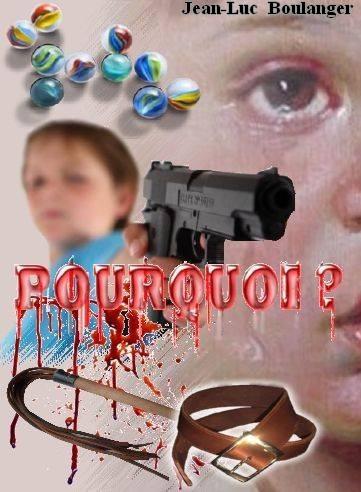 POURQUOI ? de Jean-Luc Boulanger Couver10