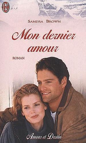 Mon Dernier Amour de Sandra Brown  Mon_de10