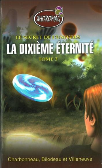 Le Secret de l'Univers. La-dix10