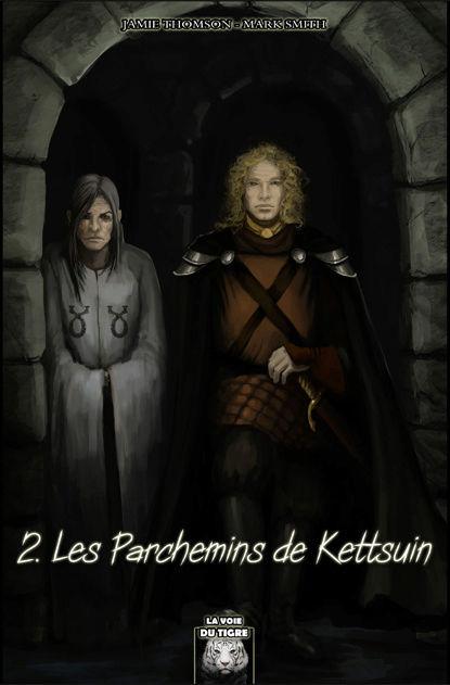 2 - Les Parchemins de Kettsuin Vdt210