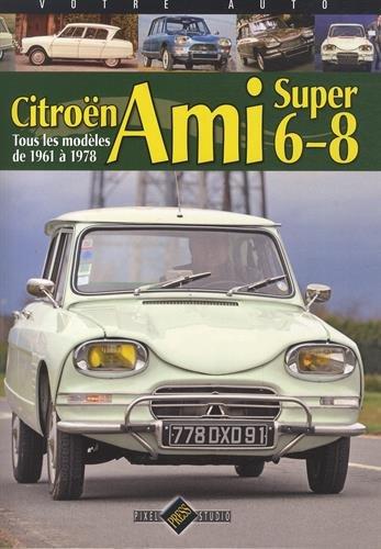 Livres sur l'Ami 6 et l'Ami 8 13608_10