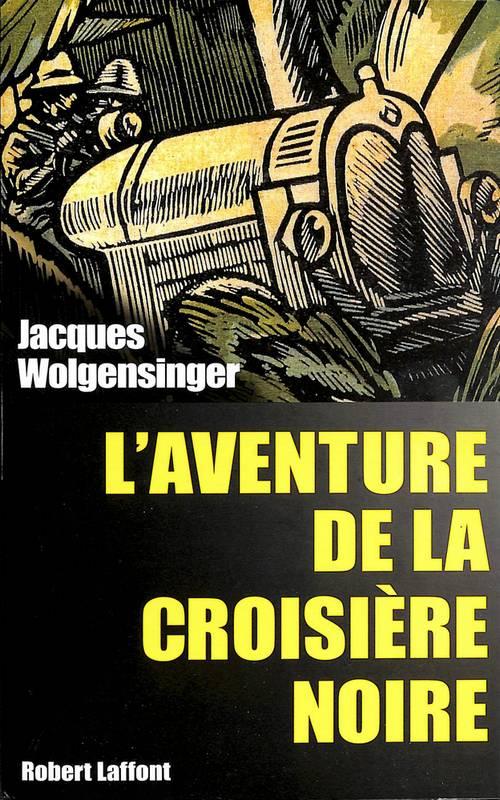 Livres sur les Croisières Citroën Noirew10