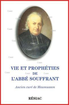 Prophéties : Un Grand Monarque sauvera la France - Selon l'Abbé Souffrant et le Père Pel ! Abbc3a10