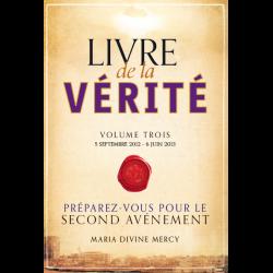 Le volume trois des Messages de Maria de la Divine Miséricorde vient de paraître en français ! Livre-10