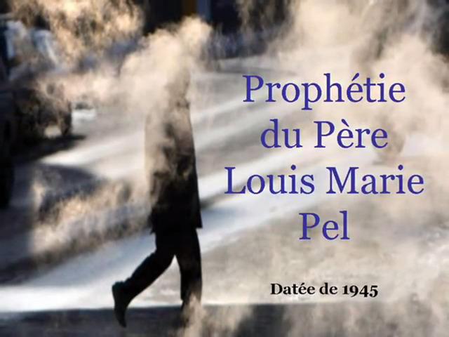 Prophéties : Un Grand Monarque sauvera la France - Selon l'Abbé Souffrant et le Père Pel ! Pc3a8r10