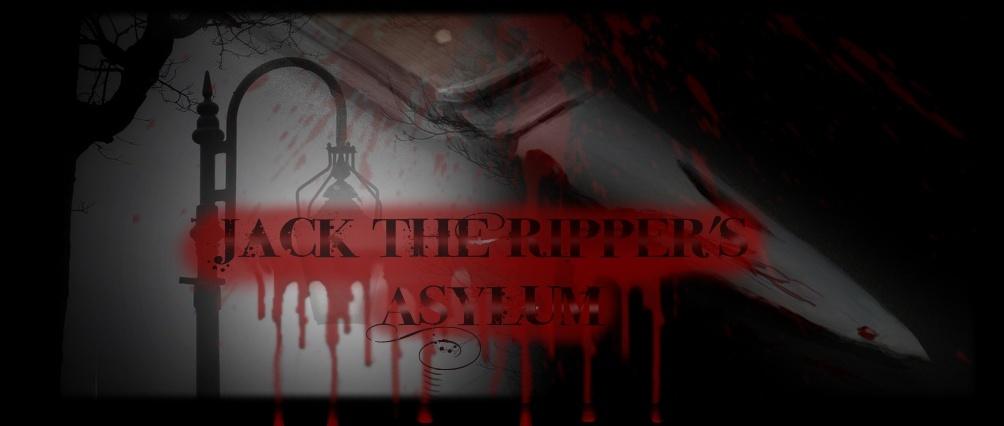 Jack the Ripper's Asylum