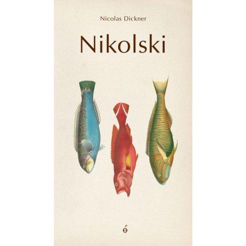 [Dickner, Nicholas] Nikolski  41mnyx13