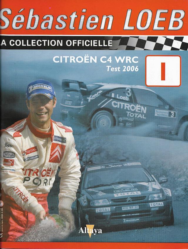 """2018 NOUVEAU > ALTAYA > """"Collection Sébastien Loeb"""" au 1/43  Loeb_110"""