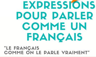 Expressions pour parler français..... 1-10