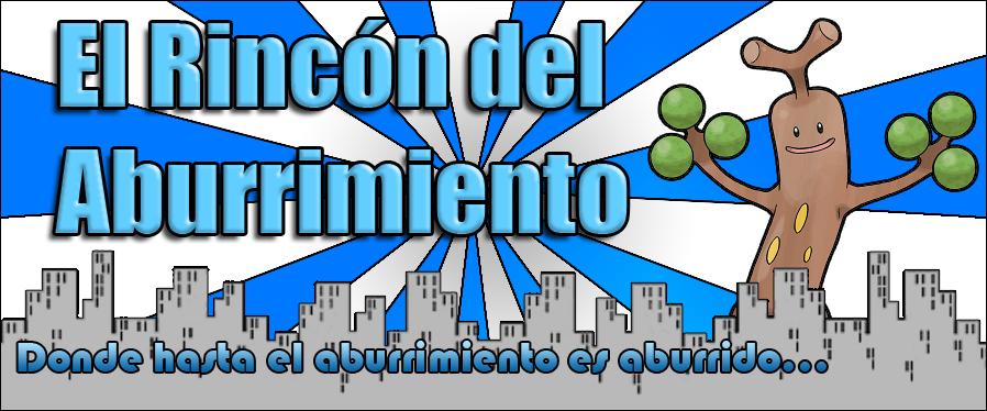 El Rincón del Aburrimiento.