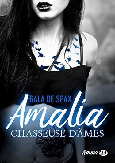 Amalia, chasseuse d'âmes de Gala de Spax Amalia10