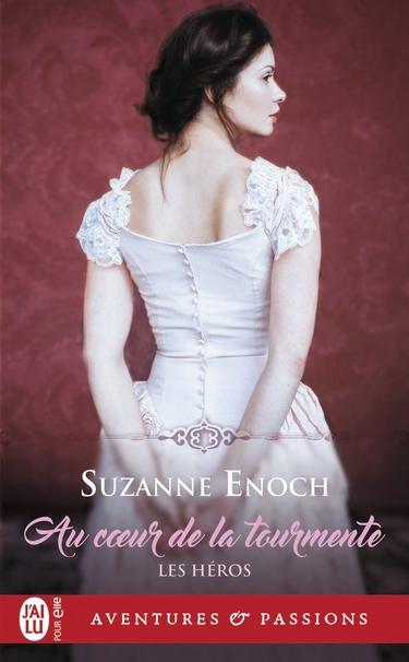 Les Héros - Tome 2 : Au coeur de la tourmente de Suzanne Enoch Au_coe10