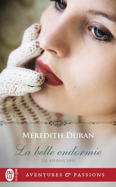 Les affranchies - Tome 1 : La belle endormie de Meredith Duran Belle11