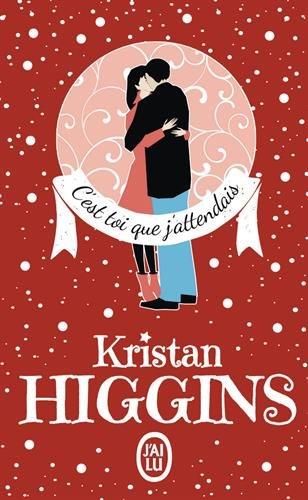 C'est toi que j'attendais de Kristan Higgins C_est_10