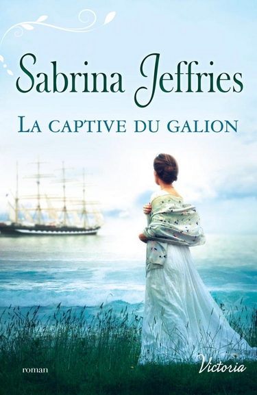 La trilogie des lords - Tome 1 : La captive du galion de Sabrina Jeffries Captiv10