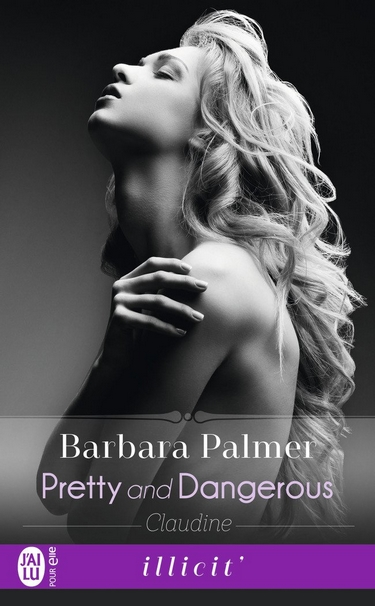 Pretty and dangerous: Claudine de Barbara Palmer Claudi10