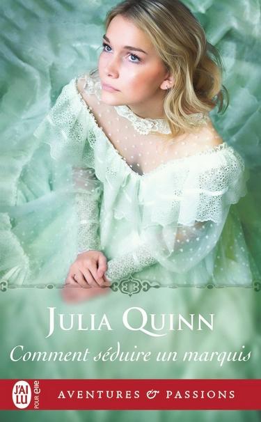 Comment séduire un Marquis Julia Quinn - Comment séduire un marquis - Julia Quinn Commen11