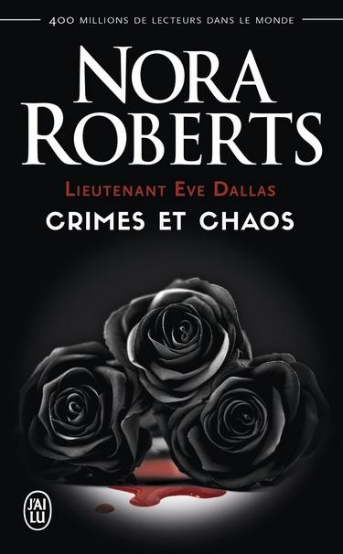 Lieutenant Eve Dallas - Crimes & Chaos (Tomes 31.5, 33.5, 37.5) Crimes11