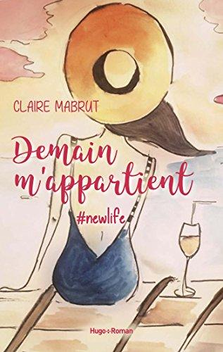 Demain m'appartient #New Life de Claire Mabrut Demain10